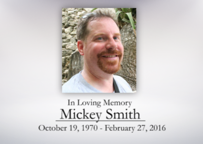 A Celebration of Mickey Smith's Life