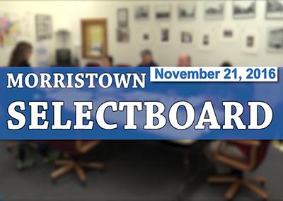 Morristown Selectboard, 11/21/16