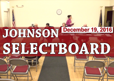 Johnson Selectboard, 12/19/16