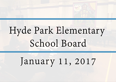 Hyde Park Elementary School Board, 1/11/17