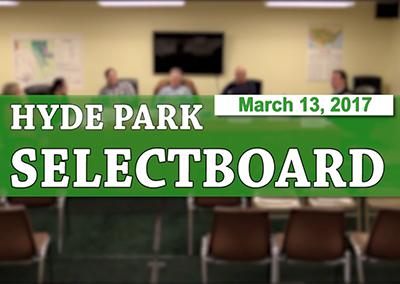 Hyde Park Selectboard, 3/13/17