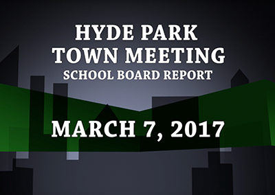 Hyde Park Town Meeting – School Board, 2017