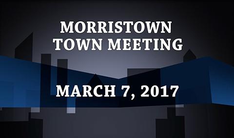 Morristown Town Meeting, 2017