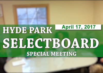 Hyde Park Selectboard – Special Meeting, 4/17/17