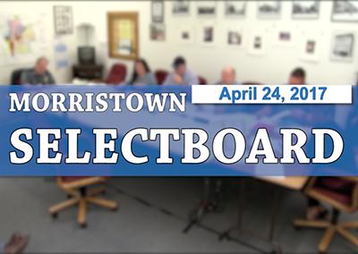 Morristown Selectbpard, 4/24/17