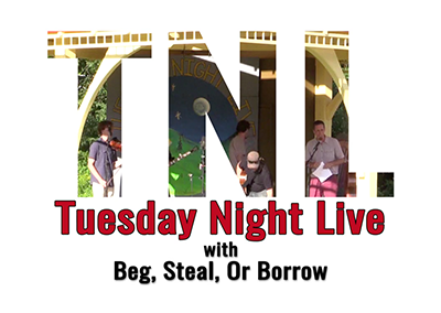 Tuesday Night Live 2016, Beg Steal or Borrow