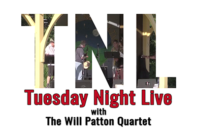 Tuesday Night Live 2016, Will Patton Quartet