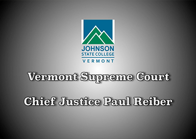 Vermont Politics Speaker Series, Chief Justice Paul Reiber