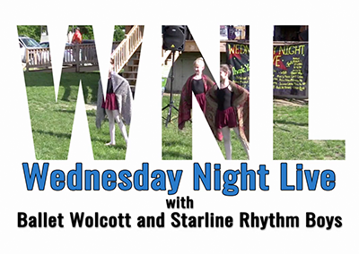 Wednesday Night Live 2016, Ballet Wolcott and The Starline Rhythm Boys