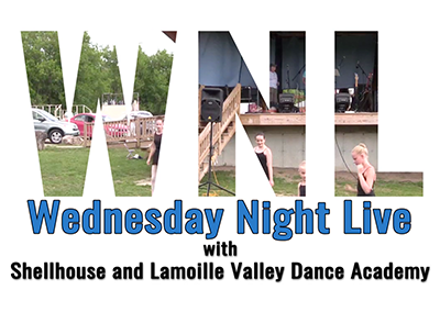 Wednesday Night Live 2016, Shellhouse and Lamoille Valley Dance Academy