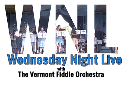 Wednesday Night Live 2016, Vermont Fiddle Orchestra