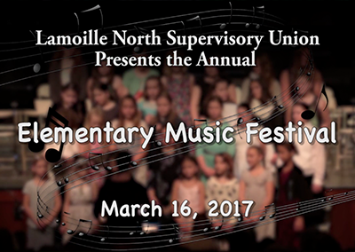 Lamoille North Supervisory Union Elementary Music Festival, 2017