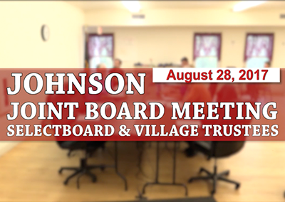 Johnson Joint Board Meeting, 8/21/17