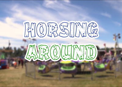 Field Days, 2017 – Horsing Around