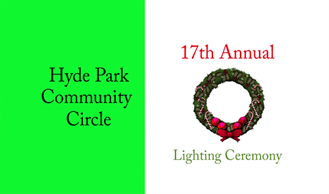 Hyde Park Community Circle, 2017 – Lighting Ceremony
