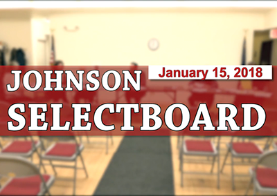 Johnson Selectboard, 1/15/18