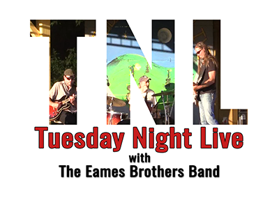 Tuesday Night Live, 2017 – The Eames Brothers Band