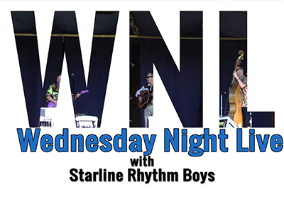 Wednesday Night Live, 2017 – Starline Rhythm Boys