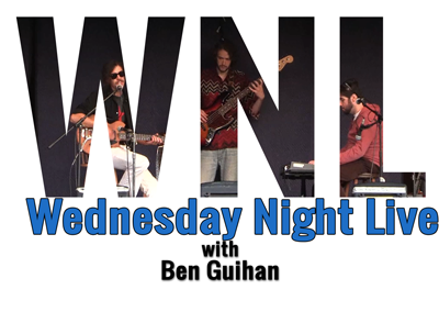 Wednesday Night Live, 2017 – Ben Guihan