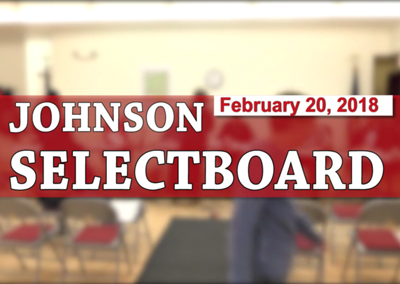 Johnson Selectboard, 2/20/18