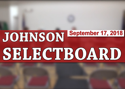 Johnson Selectboard, 9/17/18