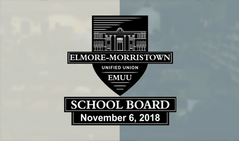 Elmore-Morristown Unified Union School Board, 10/6/18