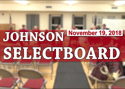 Johnson Selectboard, 11/19/18