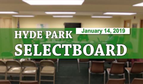Hyde Park Selectboard 1/14/19