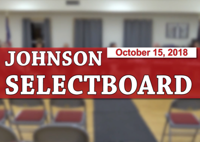 Johnson Selectboard, 10/15/18