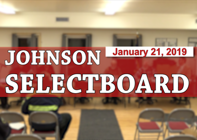 Johnson Selectboard, 1/21/19