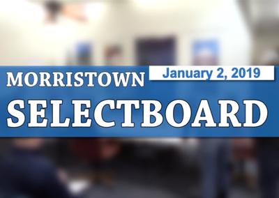 Morristown Selectboard, 1/2/19