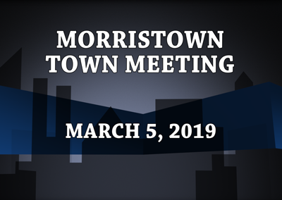 Morristown Town Meeting, 2019