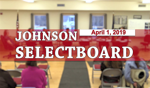 Johnson Selectboard, 4/1/19