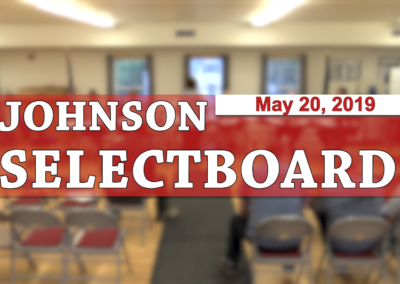 Johnson Selectboard, 5/20/19