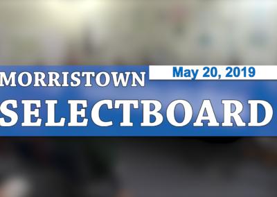 Morristown Selectboard, 5/20/19