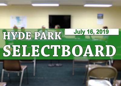 Hyde Park Selectboard, 7/16/19