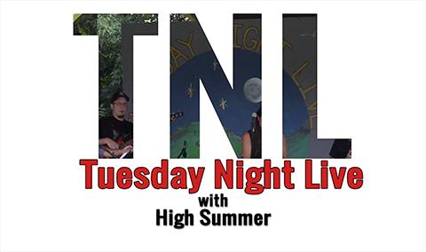 Tuesday Night Live, 2018 – High Summer