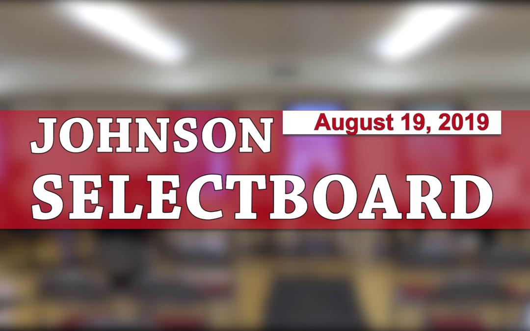 Johnson Selectboard, 8/19/2019