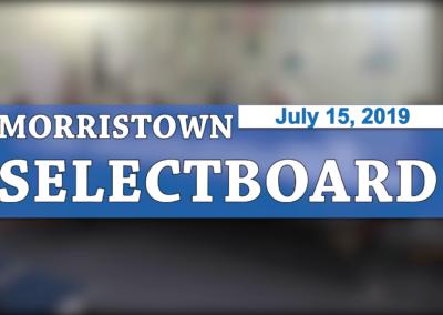 Morristown Selectboard, 7/15/19