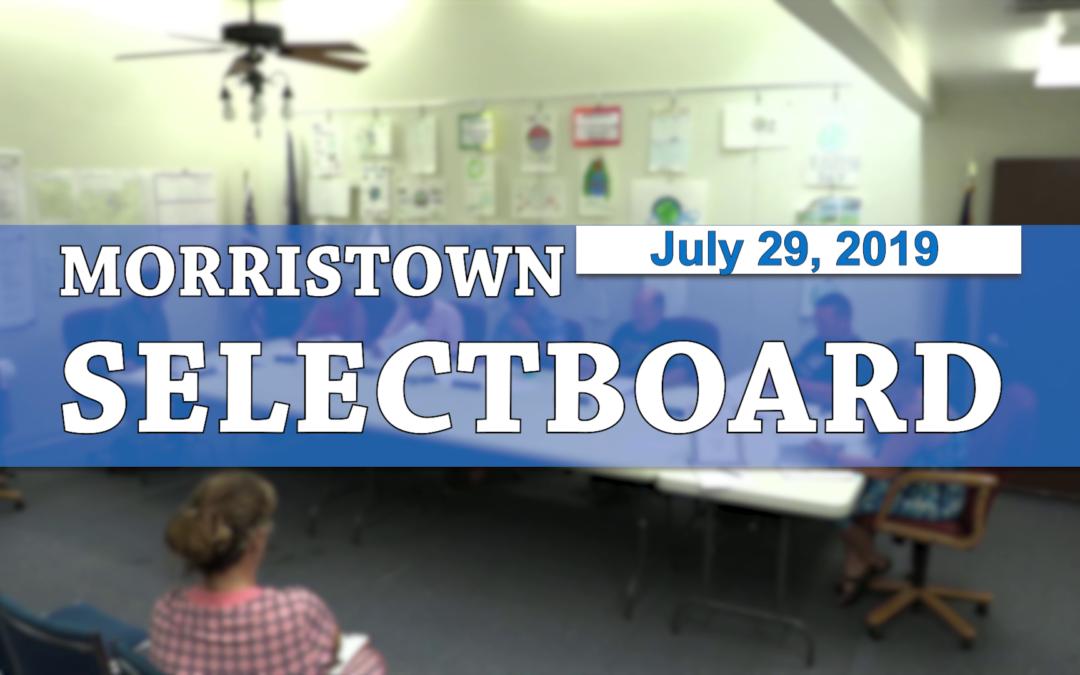 Morristown Selectboard, 7/29/19