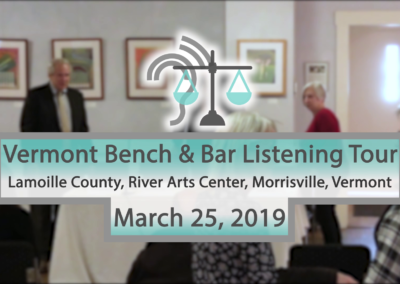 Vermont Bench & Bar Listening Tour