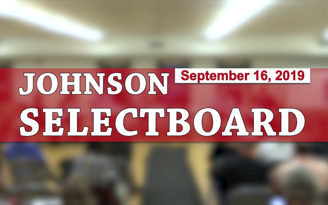 Johnson Selectboard, 9/16/19