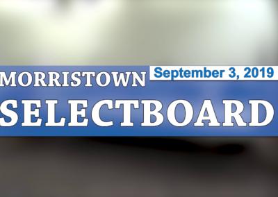 Morristown Selectboard, 9/3/19