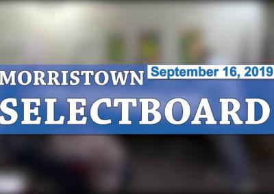 Morristown Selectboard, 9/16/19