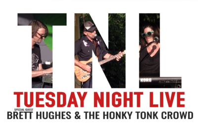 Tuesday Night Live, 2019 – Brett Hughes and The Honky Tonk Crowd