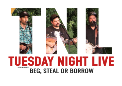 Tuesday Night Live, 2019 – Beg, Steal or Borrow