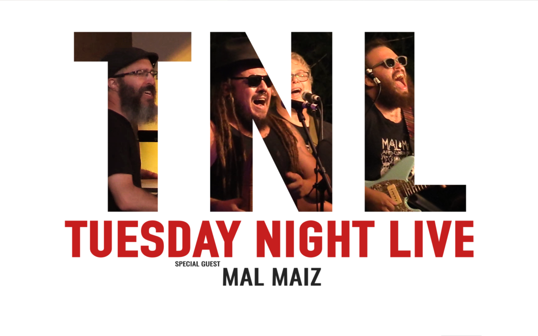 Tuesday Night Live, 2019 – Mal Maiz