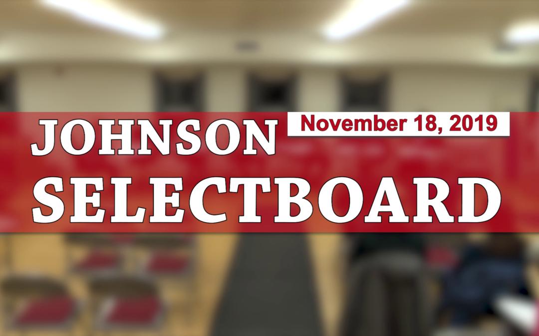 Johnson Selectboard, 11/18/19
