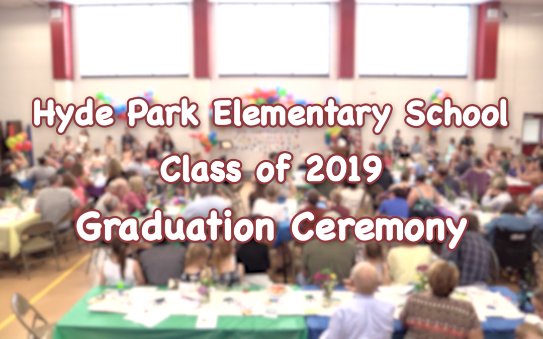 Hyde Park Elementary School 6th Grade Graduation, 2019