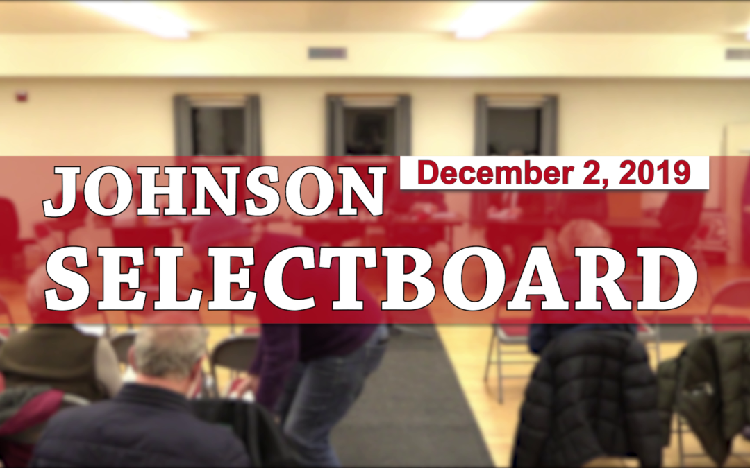 Johnson Selectboard, 12/2/19